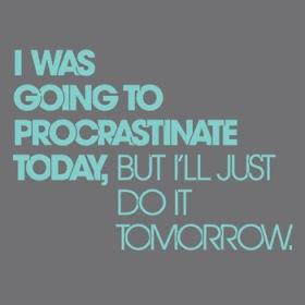 procrastinate-today